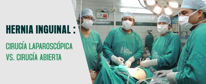 Hernia inguinal: cirugía laparoscópica vs. Cirugía abierta
